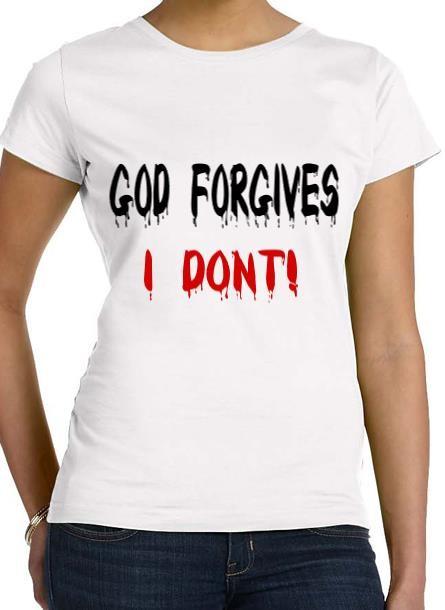 Tshirt God Forgives-Vit Tshirt Dam