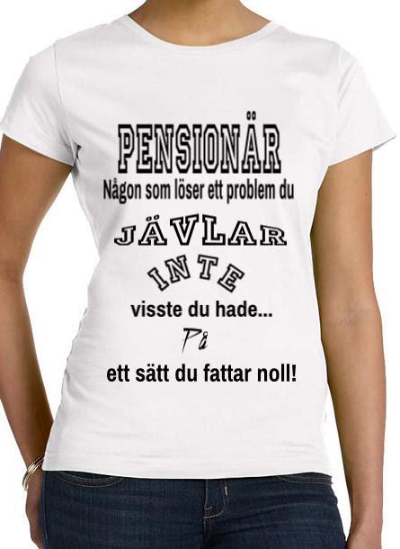 Tshirt Pensionär-Vit Tshirt Dam