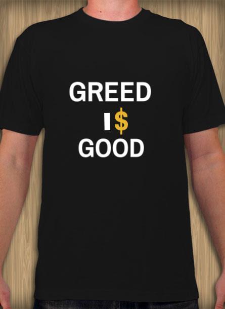 TShirt Greed Is Good- Svart Tshirt Herr