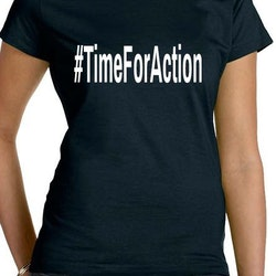 #TimeForAction T-Shirt Dam
