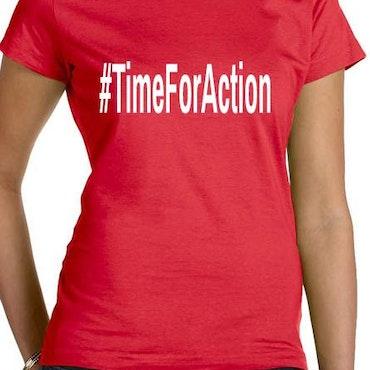 #TimeForAction T-Shirt Dam