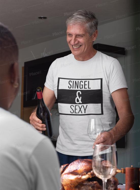Tshirt med tryck. Single & Sexy T-Shirt. Tshirt för sexiga singlar