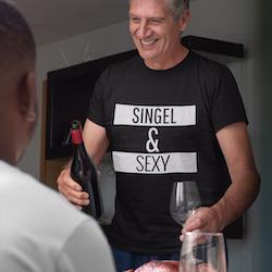 Singel & Sexy T-Shirt Herr