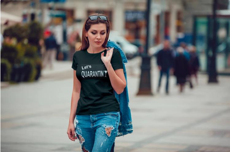 T-Shirt Let's Quarantini Dam Tshirt