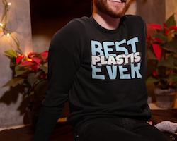"Best ""Plastis"" Ever Sweatshirt Unisex"