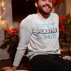 "Best ""Plastis"" Ever Sweatshirt Unisex"