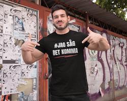 #Jag Såg Det Komma T-Shirt Herr