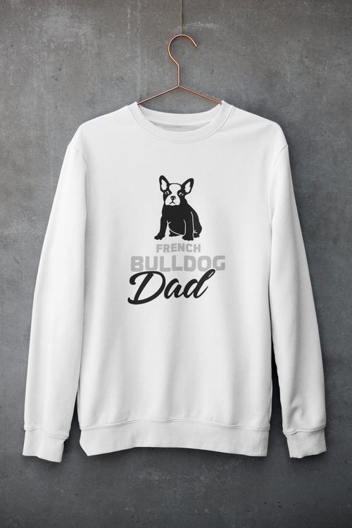 French Bulldog Dad Sweatshirt Unisex