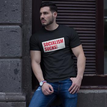 Socialism Sucks! T-Shirt Herr