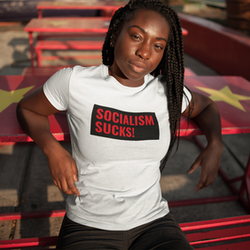 Socialism Sucks! T-Shirt Dam