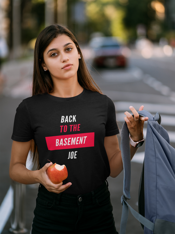 Back to the basement Joe