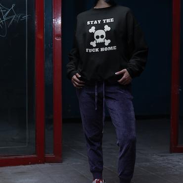 Stay The Fuck Home Sweatshirt Unisex