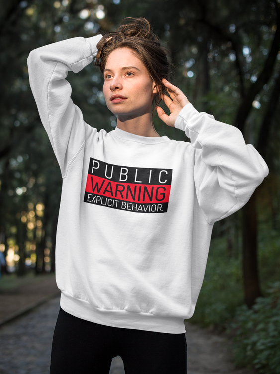 Public Warning Sweatshirt Unisex