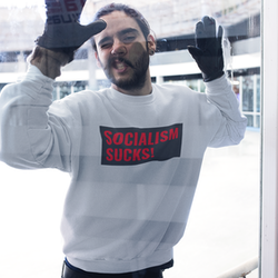 Socialism Sucks! Sweatshirt Unisex