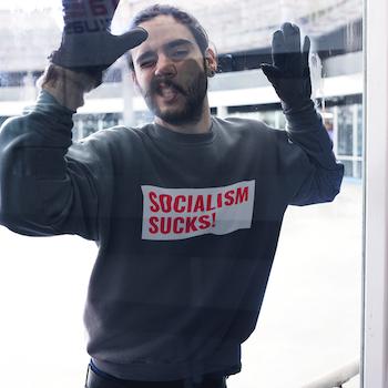 Socialism Sucks! Sweatshirt Unisex