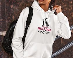 French Bulldog Mom Hoodie Dam