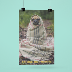 Obi One The Frenchie (txt) Poster