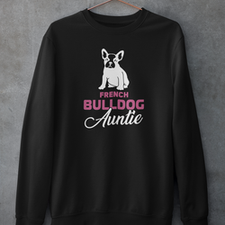 French Bulldog Auntie Sweatshirt Unisex