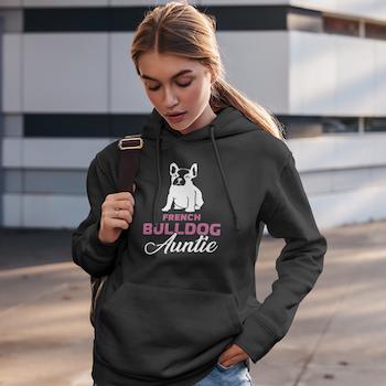 French Bulldog Auntie Hoodie Dam
