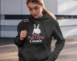 French Bulldog Cousine Hoodie Dam