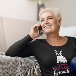 French Bulldog Grandma Long Sleeve  Dam