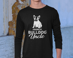 French Bulldog Uncle Long Sleeve T-Shirt Herr