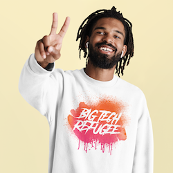 Big Tech Refugee Sweatshirt Unisex