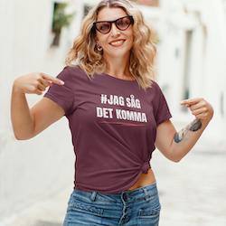 #Jag Såg Det Komma T-Shirt  Dam
