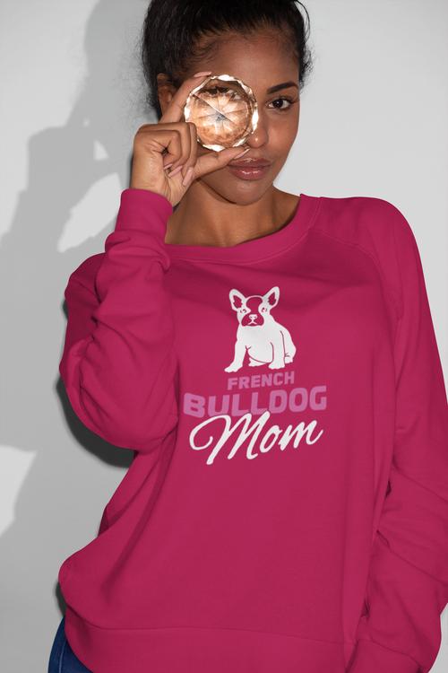 French Bulldog Mom Sweatshirt Unisex