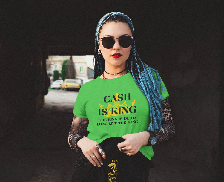 Cash is King T-Shirt Dam. Tshirt with Print Cash Is King. Tshirt dammodel i flera färger.