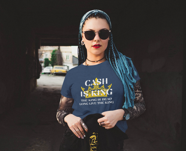 Cash Is King T-Shirt Dam. T-Shirt women Cash is king