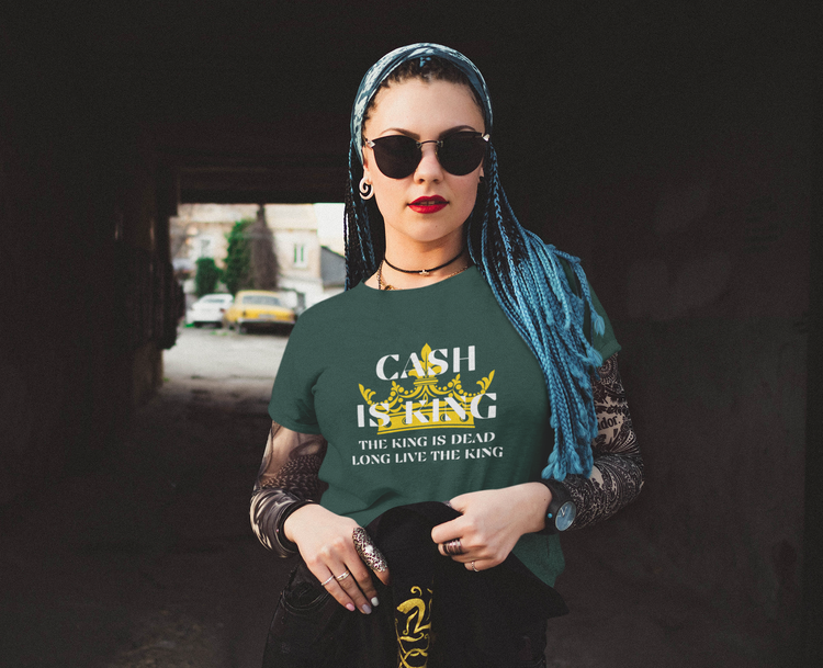 Cash Is King T-Shirt Dam. The Original Cash Is King T-Shirt