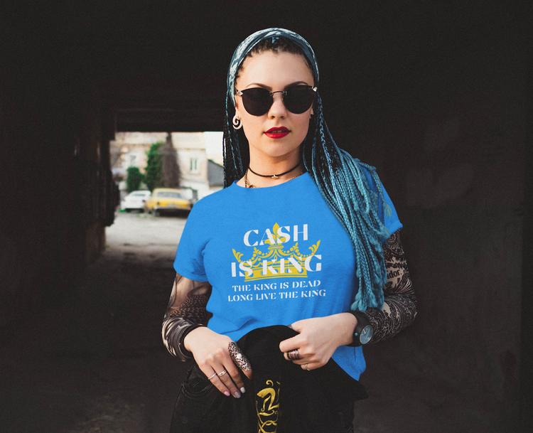 Cash is King T-Shirt. Här hittar du det största utbudet av Cash Is King tröjor. Tröjor med tryck för dam/kvinna/tjej
