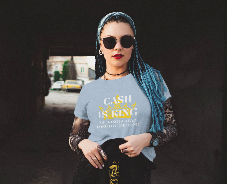 Cash is King Tröja Dam. Orginal T-Shirten Cash Is King. The genuin T-Shirt with print Cash Is King