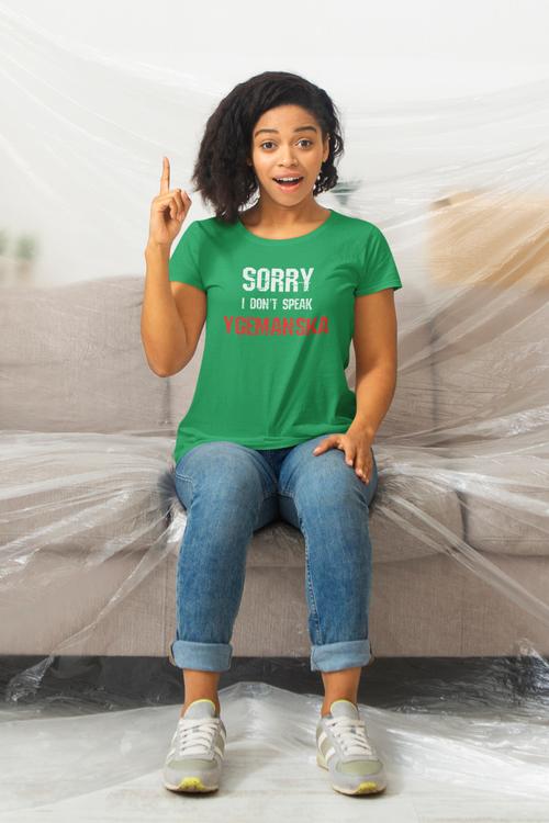 Sorry, I Dont Speak Ygemanska T-Shirt  Dam