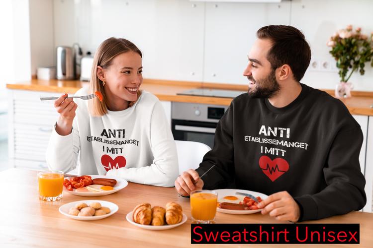 Anti Etablissemanget Sweatshirt Unisex