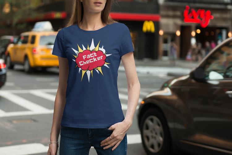 Fact Checker Facebook T-Shirt Women. We are the factchecker factchecking their factcheckers