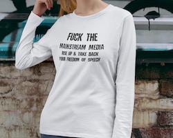 F#CK  THE MSM Long Sleeve Dam