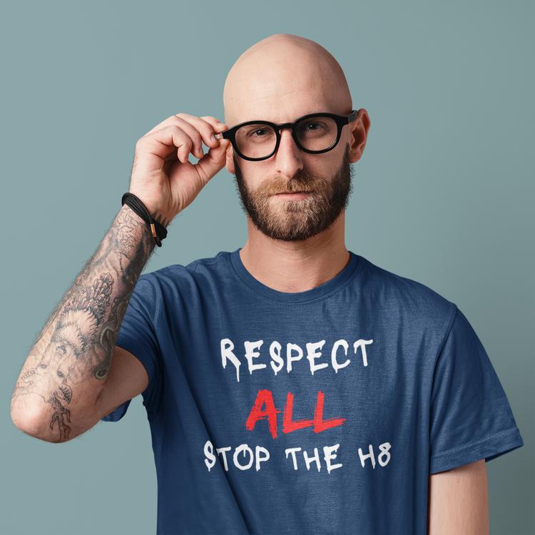 Respect All, Stop The H8. Herr T-Shirt