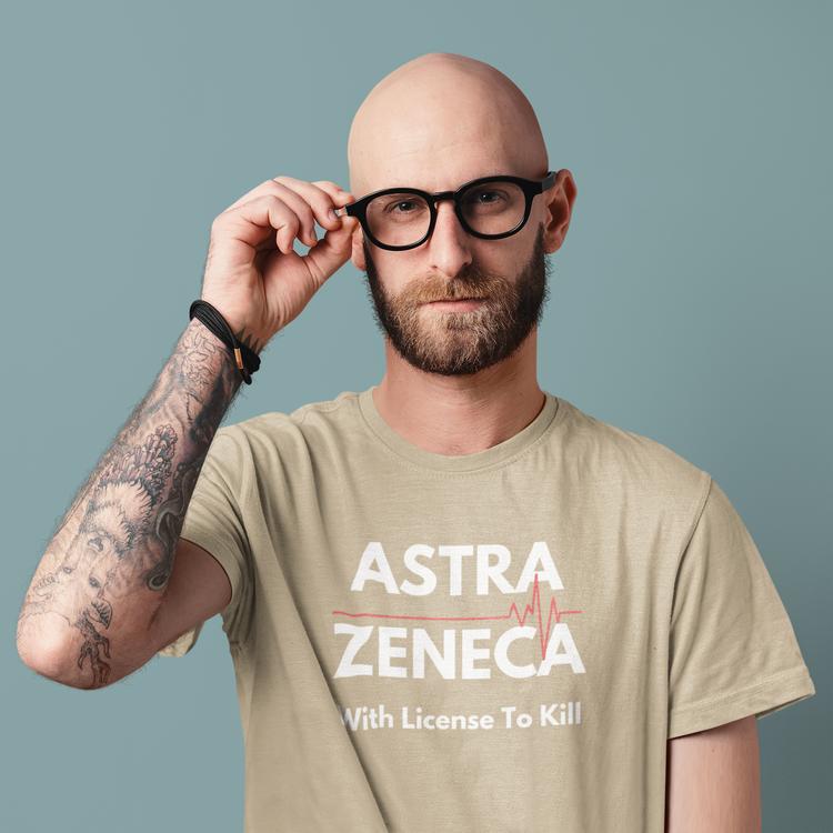 AtraZneca T-Shirt. Tröja med trycke AstraZneca With A License To Kill. En tröja för de som är anti Astra Zeneca och deras corona vaccin