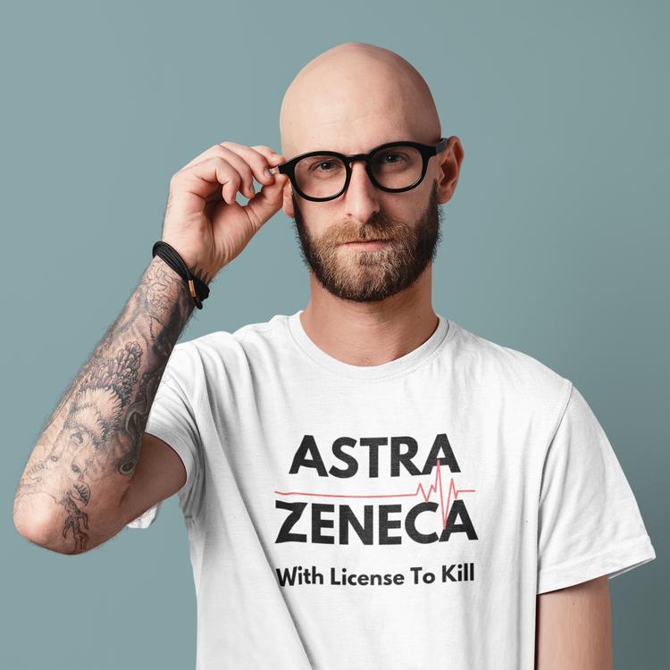 AstraZeneca tröja med tryck With License to Kill. T-Shirt Män. Jag kommer inte ta Astra Zeneca Vaccinet T-Shirt. Flera storlekar & färger.