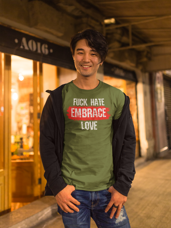 Fuck Hate Embrace Love T-Shirt i säsongens alla färger. Stort antal storlekar. Stop The Hate Collection