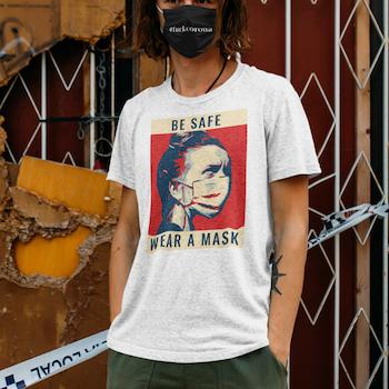 Be Safe Wear Mask T-Shirt Herr