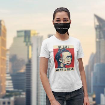 Be Safe Wear A Mask T-Shirt Dam