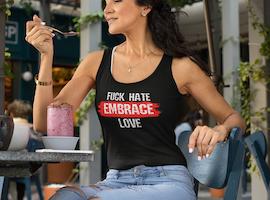 Fuck Hate Embrace Love Tank Top Dam