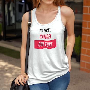Cancel Cancel Culture Tank Top Dam