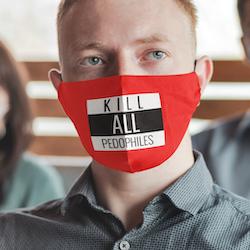 Kill All Pedophiles Face Mask Onesize