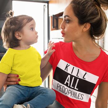 Kill All Pedophiles T-Shirt Dam