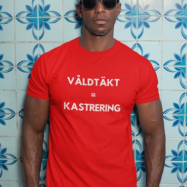 Våldtäkt = Kastrering T-Shirt Herr
