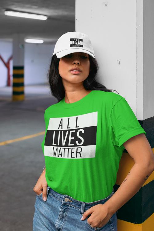 T-Shirt Dam All Lives Matter. Tshirt Women All Lives Matter